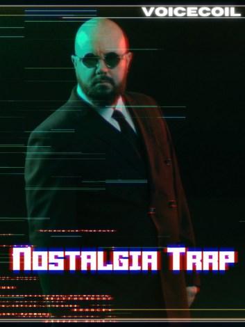 Nostalgia Trap