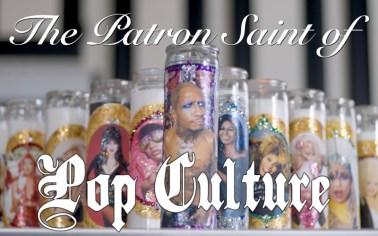 The Patron Saint of Pop Culture