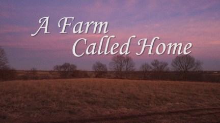 A Farm Called Home