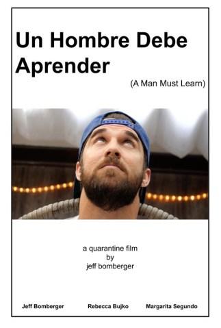 Un Hombre Debe Aprender (A Man Must Learn)