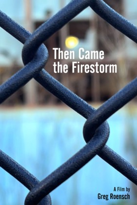 Then Came the Firestorm