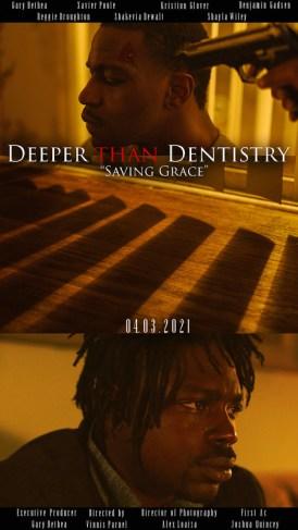 "Deeper Than Dentistry ""Saving Grace"""
