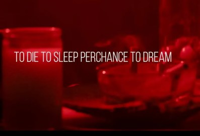 To Die To Sleep Perchance To Dream