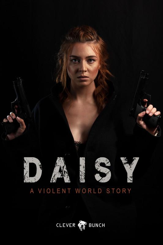 Daisy - A Violent World Story