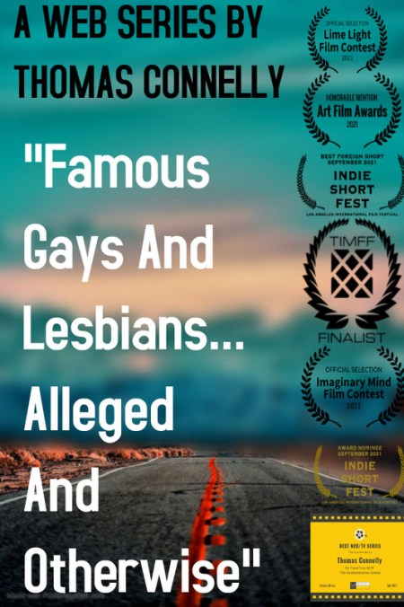 """""""Famous Gays And Lesbians... Alleged And Otherwise"""""""