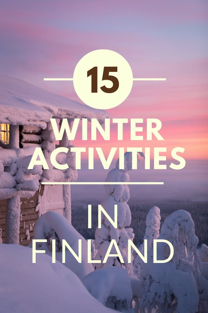 15 Awesome Activities for your Winter trip to Finland!