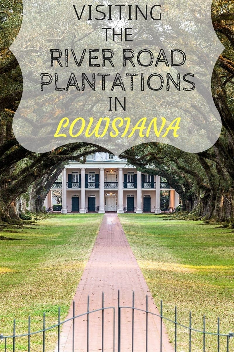 An incredibly comprehensive guide to the beautiful plantations along the river road, Louisiana