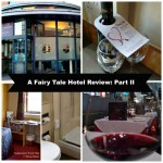A Fairy Tale Hotel Review Part II