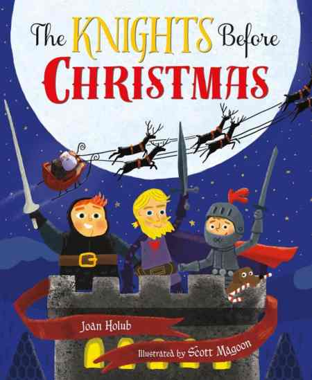 The Knights Before Christmas Joan Holub Scott Magoon 9780805099324 image copy 2