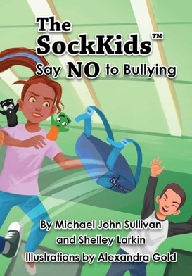 The Sockkids Say NO to Bullying