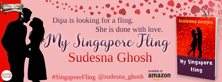My Singapore Fling by Sudesna Ghosh