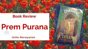 Prem Purana: Mythological Love Stories By Usha Narayanan