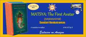 #MATSYA: The First Avatar