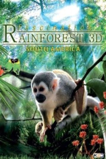 Fascination Rainforest 3D (2012)