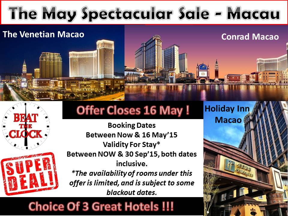 The Macau May Spectacular Sale