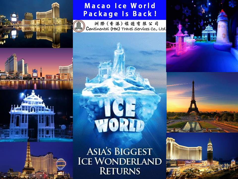 Ice World Package Macau