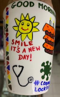 Handpainted cup Dr. Akshita Gokhale, Pune - painting in lockdown on day 15 to fight Covid-19