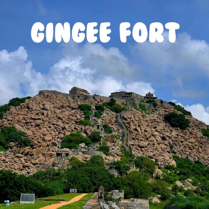 Chennai Weekend Getaway Road Trip Gingee Fort