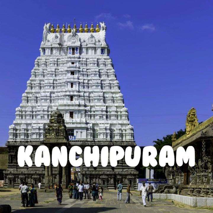 Chennai Weekend Getaway Road Trip Kanchipuram