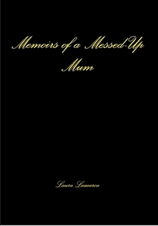 Cover of Memories of a Messed-up Mum