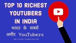Top 10 Richest Youtubers in India 2021 | भारत के सबसे अमीर Best YouTube Channels.