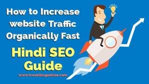 Blog Website ki Traffic ko Jyada Kaise Kare? – Hindi Seo Guide 2021