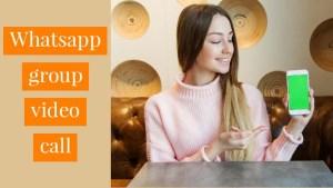 WhatsApp Group Video Call | WhatsApp Group Link for Girls 2021 India.