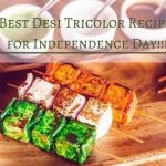 8 Best Desi Tricolor Recipes for Independence Day!!!