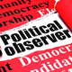 Why I Am Not a Passive Political Observer, But an Active Participant