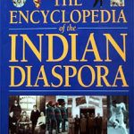 Encyclopedia Unveils the Great Indian Diaspora