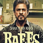 "SRK Looms Large In ""Raees"""