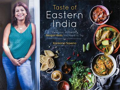 Taste of Eastern India by Kankana Saxena at Books Inc.