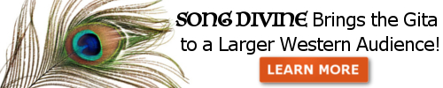 Song Divine Brings the Gita to a Larger Western Audience!