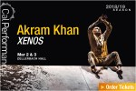 Cal Performances presents Akram Khan in XENOS, Sat-Sun, March 2-3