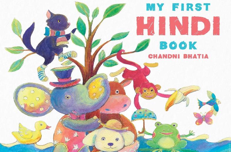 My First Hindi Book: Bringing A Language To The World