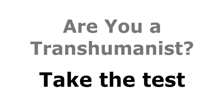 Transhumanist Test