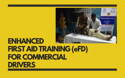 ENHANCED FIRST AID TRAINING (eFD) FOR COMMERCIAL DRIVERS