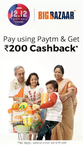Big Bazaar Paytm Payment Offer - Get ₹200 Cashback on Bill Payment of ₹1500 or More