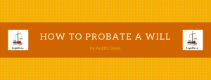 Probate a WILL