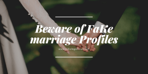 Beware of Fake Marriage Profiles