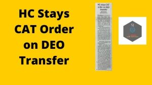 High Court Stay Transfer Order Dismissed by CAT Tribunal