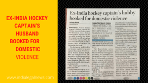 Ex-India Hockey Captain's Husband booked for Domestic Violence