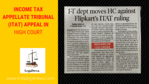 Income Tax Appellate Tribunal (ITAT) Appeal in High Court