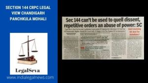 Section 144 CrPC Legal View Chandigarh Panchkula Mohali