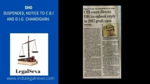 SPECIAL JUDGE ISSUES NOTICE TO CBI AND DIG IN A GRAFT CASE WHERE SHO IS ACCUSED