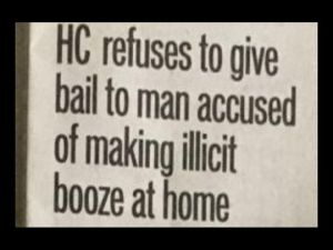 PHHC Dismissed The Bail Plea Of Accused Of Hearing Illicit Booze At Home