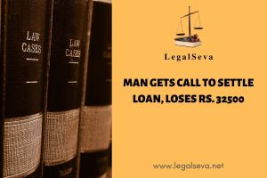 Man gets call to settle loan, loses RS. 32500