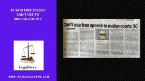 Can't Use Free Speech to Malign Courts – Supreme Court