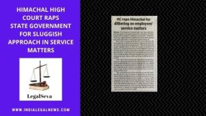 Himachal High Court Service Matters Issue