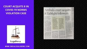 Court Acquits 8 in Covid-19 norms violation Case
